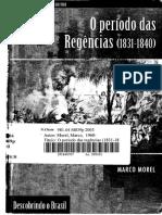 MOREL, Marco-O Período Das Regências (1831-1840)-Jorge Zahar Editores (2003)
