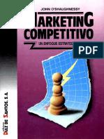 LIBRO MARKETING COMPETITIVO Un enfoque estrategico Autor_John O'Shaughnessy.pdf