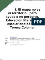 El Mapa No Es El Territorio...Pero Ayuda a No Perderse. Educación Literaria y Escolaridad Básica. Teresa Colomer