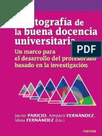 Cartografía de La Buena Docencia Universitaria_ Un Marco Para El Desarrollo Del Profesorado Basado en La Investigación - Javier Paricio