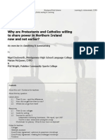 Why are Protestants & Catholics willing to share power in Northern Ireland now [2007] & not earlier?