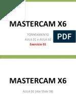 MASTERCAM X6-TORNO-Exercicio-01.pptx