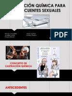 CASTRACION QUIMICA PARA DELINCUENTES SEXUALES OFICIAL.pptx