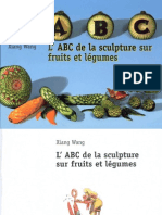 L'ABC de La Sculpture Sur Fruits Et Legumes