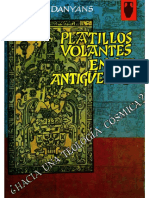 Platillos Volantes en La Antigüedad - Eugenio Danyans