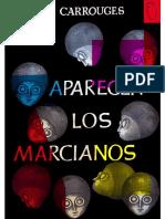 Aparecen Los Marcianos - Michel Carrouges