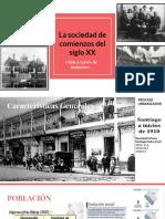 La Sociedad de Comienzos Del Siglo XX