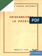 Entreabriendo la puerta - Ana Gómez de Mayorga