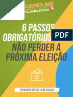 6 Passos Obrigatórios Para Não Perder a Próxima Eleição (1)