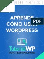 Una Guía Sobre Cómo Usar Wordpress y Hacer Tu Blog o Sitio Web