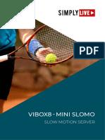 Vibox8-Mini Slomo Brochure