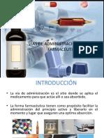 Clase N°004 Vías de administración y formas de presentación.ppt