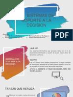 EXPOSICION SISTEMAS DE SOPORTE A LA DECISION (1).pptx