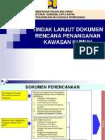 Tindak Lanjut Dokumen Perencanaan Penanganan Kumuh