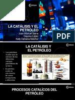 LA Catálisis Y EL PETRÓLEO Expo Dayana