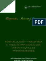 Formalización Tributaria o Tipos de Impuestos Que Deben Pagar Los Emprendedores
