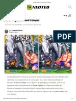 ¡Street Fighter 2 Hace Trampa! - NeoTeo