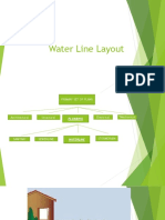 Water Line layout