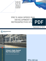 People's Republic of China's High-Speed Rail Development - A Retrospective Study