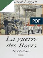 Lugan Bernard - La Guerre Des Boers 1899-1902