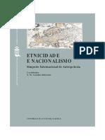 CCG 2001 Etnicidade e Nacionalismo Actas Do Simposio Internacional de Antropoloxia Santiago de Compostela 17 19 de Abril de 2000