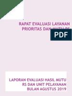 Evaluasi Mutu Bulan Agustus 2019