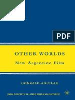 Aguilar - Other Worlds. New Argentine Film