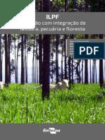 ILPF Inovacao Com Integracao de Lavoura Pecuaria e Floresta 2019