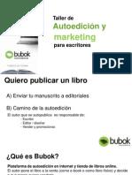 Taller de Autoedición Bubok y Marketing para escritores Bubok - Feria del Libro Digital-