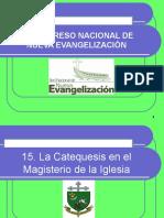 15. La Catequesis en El Magisterio de La Iglesia