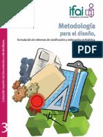 Metodología Para El Diseño, Formulación de Sistemas de Clasificación y Ordenación Archivística