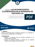 Lamparas Incandesentes - Fluorecentyes Baja Intencidad de Descarga LID