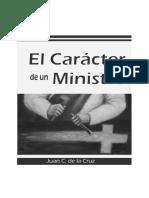 El carácter de un ministro