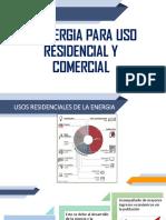 3.La Energia Para Uso Residencial y Comercial