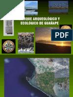 PARQUE ARQUEOLOGICO Y ECOLOGICO DE GUAÑAPE _actualizado  al 19 09 2015.pdf