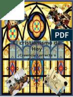 1. EL CRISTIANISMO de HOY. ¿Creencia Correcta o Religion 97-2003