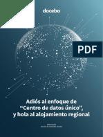 """Adiós al enfoque de """"Centro de datos único"""", y hola al alojamiento regional."""