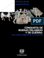 Oudijk Michel, Conquistas de Buenas Palabras y de Guerra. Una Visión Indígena a La Conquista
