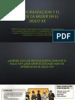 DEMOCRATIZACION Y EL ROL DE LA MUJER EN EL SIGLO XX.pptx