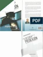 La locura de la predicacion. Guía Práctica para el Predicador - Alejandro Bullón