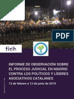 Informe de observacion sobre el proceso judicial en Madrid contra los politicos y lideres asociativos Catalanes