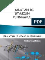 318829475-Peralatan-Di-Stasiun-Pengumpul.ppt