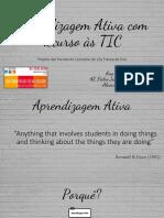Aprendizagem Activa Recurso TIC