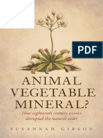 Animal, Vegetable, Mineral, How eighteenth-century science disrupted the natural order (2015).pdf