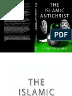 THE ISLAMIC ANTICHRIST BY JOHN PREACHER