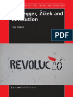 (Perspectives of Critical Theory and Education) Tere Vadén (Auth.)-Heidegger, Žižek and Revolution-SensePublishers (2014)