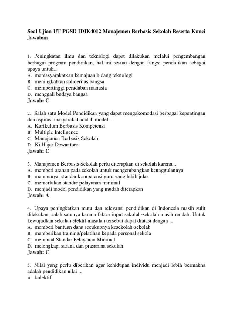 Soal Ujian Ut Pgsd Idik4012 Manajemen Berbasis Sekolah Beserta Kunci Jawaban