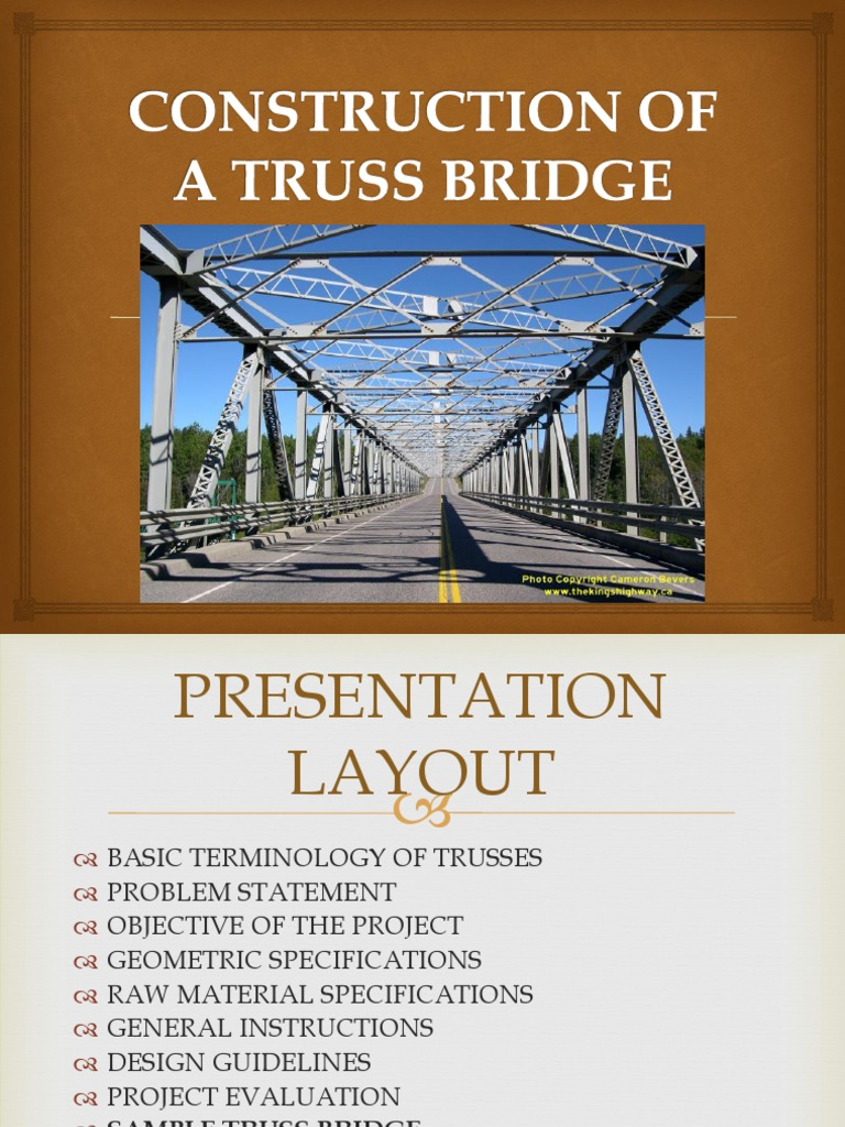 Design Of A Truss Bridge Ues009 Project You Tube Links Updated 2 Truss Economic Sectors