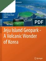 Jeju Island Geopark - A Volcanic Wonder of Korea.pdf