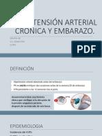 HIPERTENSIÓN ARTERIAL CRÓNICA Y EMBARAZO.pptx
